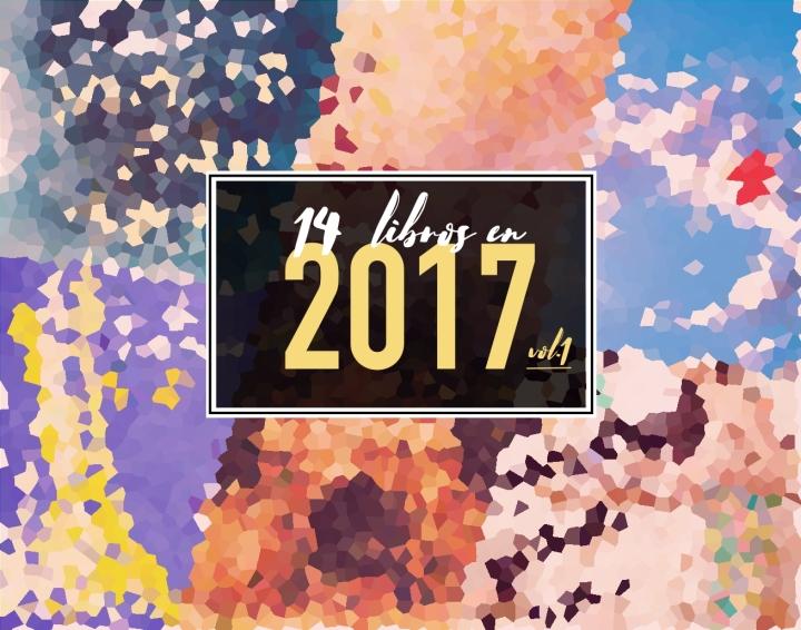 14 LIBROS EN 2017:vol.1