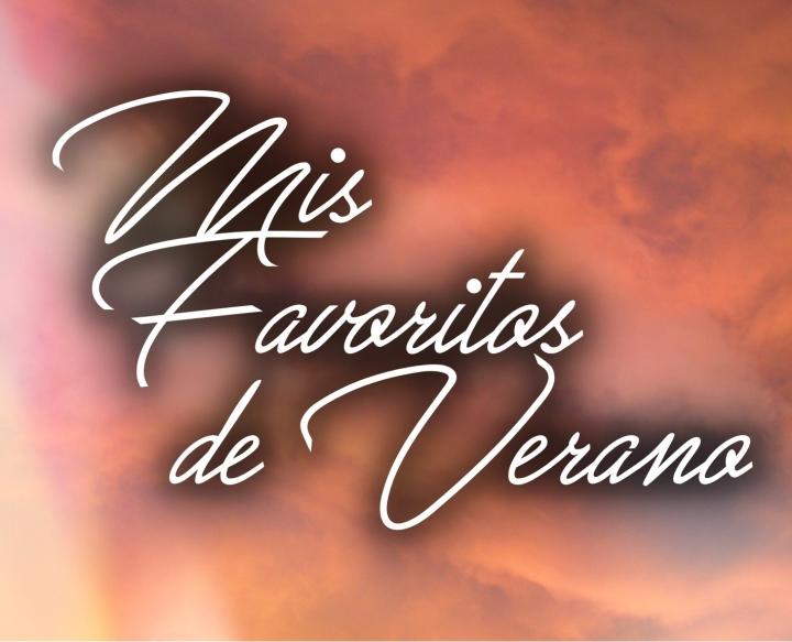 FAVORITOS DE VERANO