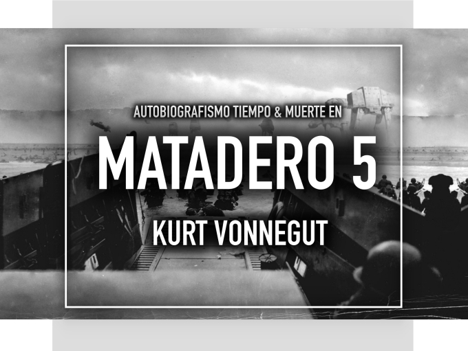 RESEÑA MATADERO 5- KURTVONNEGUT